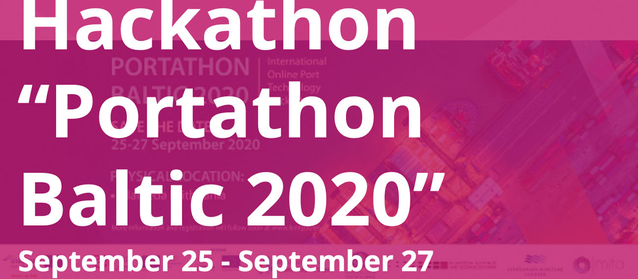 "The hackathon ""Portathon Baltic 2020"" is organised for the second time by Klaipeda Science and Technology Park in Lithuania."