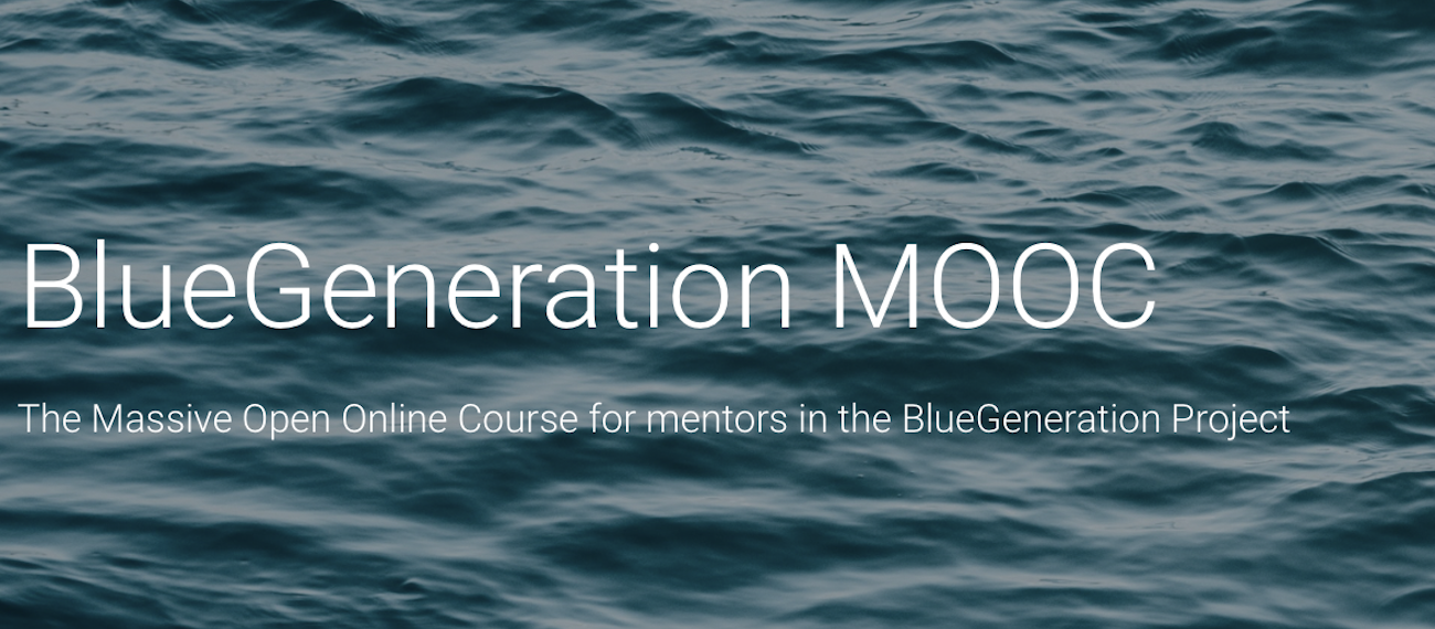 "Check out the Blue Generation MOOC course for ""train the trainers"" is ready"