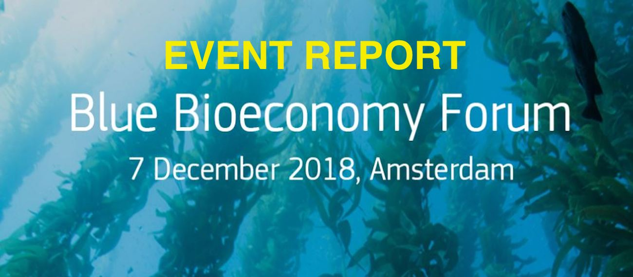Check out the event report from the Blue Bioeconomy Forum